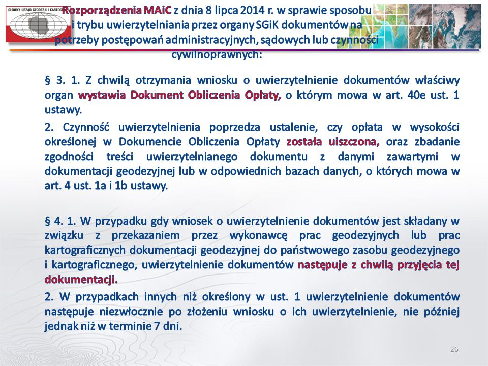 Rozporządzenia MAiC z dnia 8 lipca 2014 r