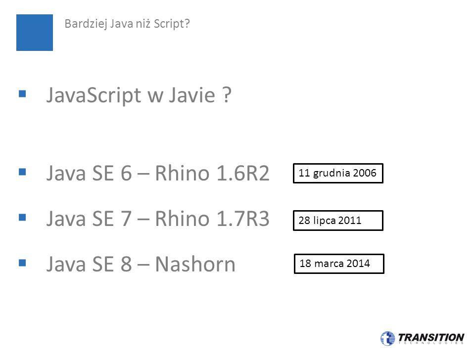 Bardziej Java niż Script