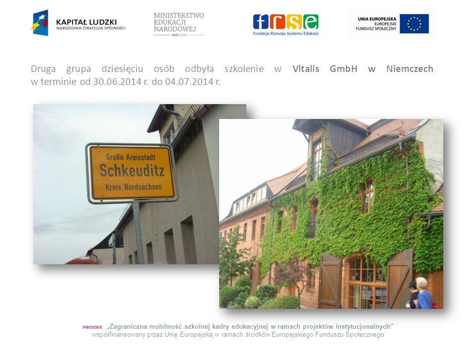 Druga grupa dziesięciu osób odbyła szkolenie w Vitalis GmbH w Niemczech w terminie od 30.06.2014 r. do 04.07.2014 r.