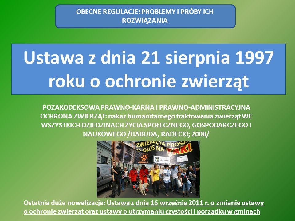 Ustawa z dnia 21 sierpnia 1997 roku o ochronie zwierząt