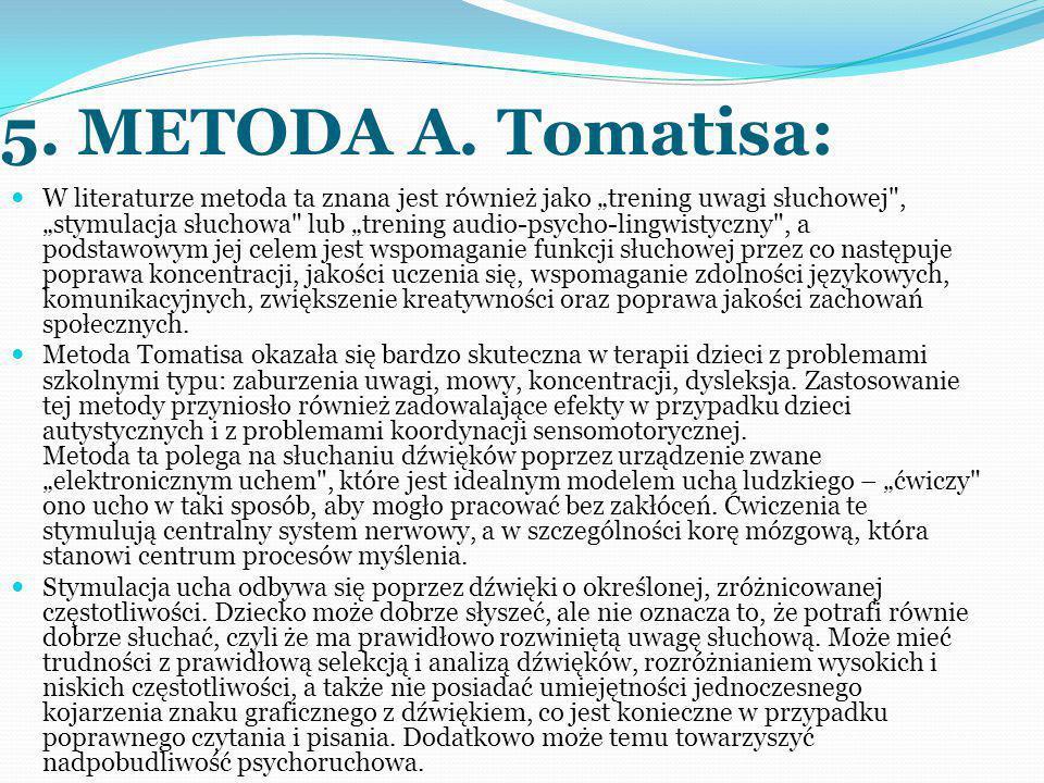 5. METODA A. Tomatisa: