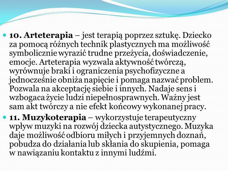 10. Arteterapia – jest terapią poprzez sztukę