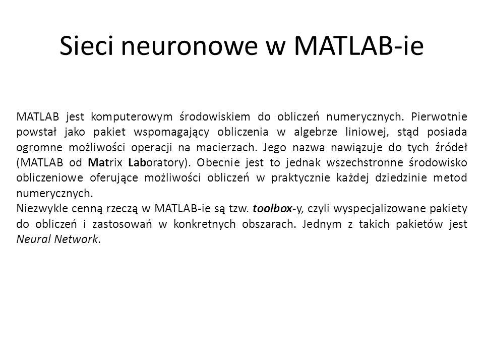 Sieci neuronowe w MATLAB-ie