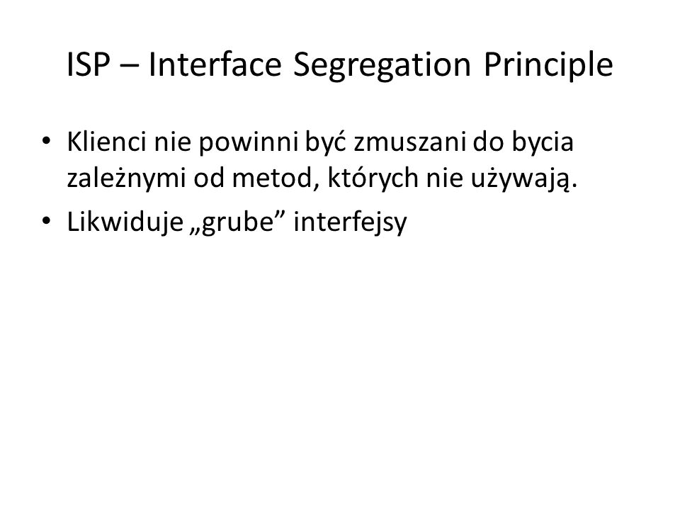 ISP – Interface Segregation Principle
