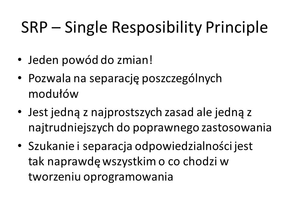 SRP – Single Resposibility Principle