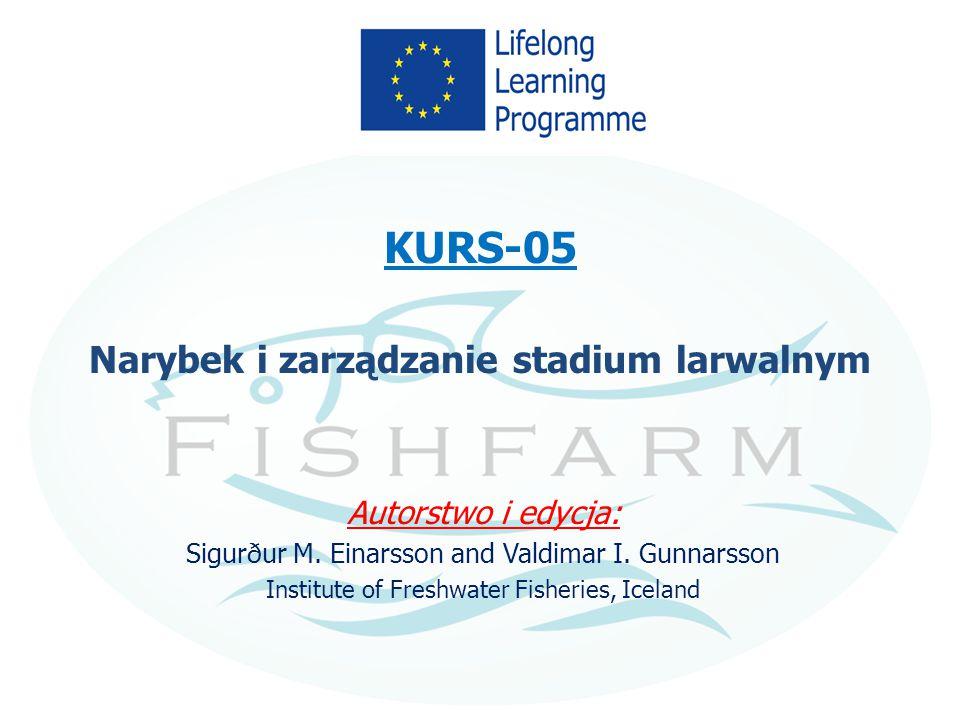 KURS-05 Narybek i zarządzanie stadium larwalnym