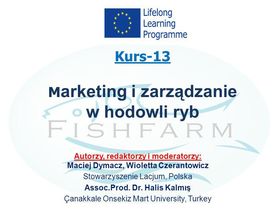 Kurs-13 Marketing i zarządzanie w hodowli ryb
