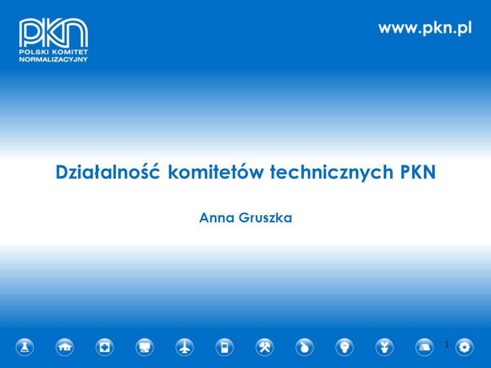 Działalność komitetów technicznych PKN