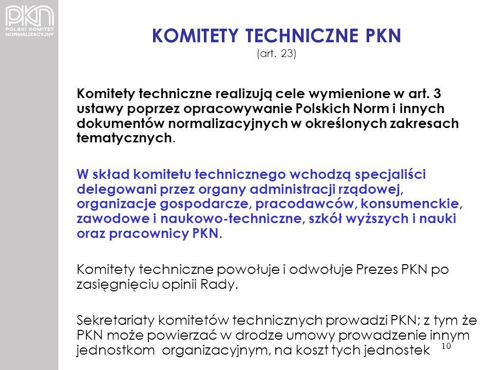 KOMITETY TECHNICZNE PKN (art. 23)