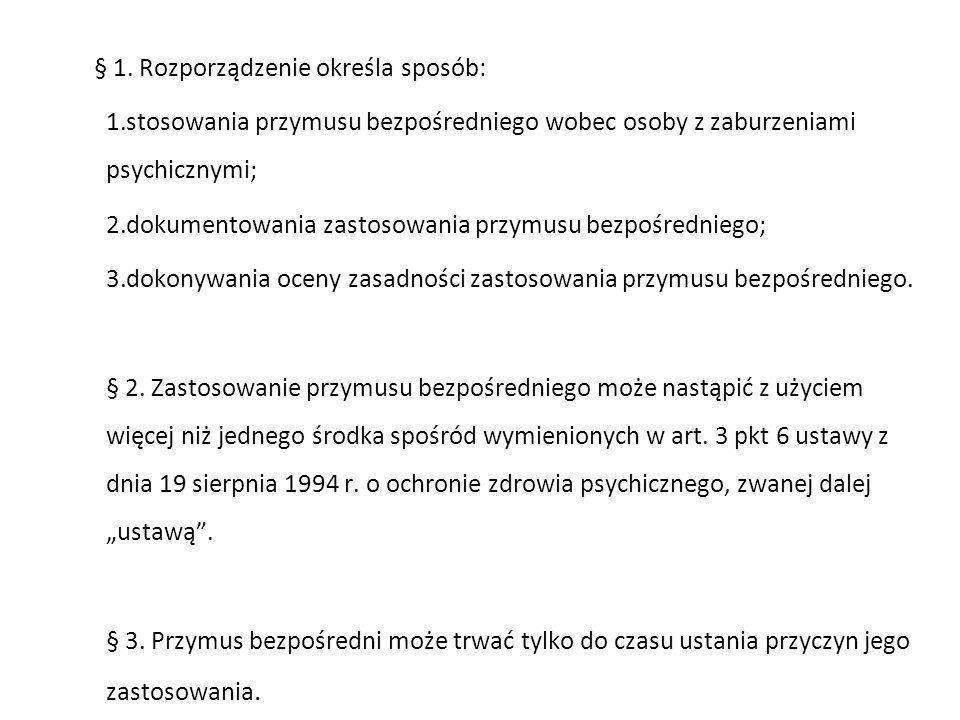 § 1. Rozporządzenie określa sposób: