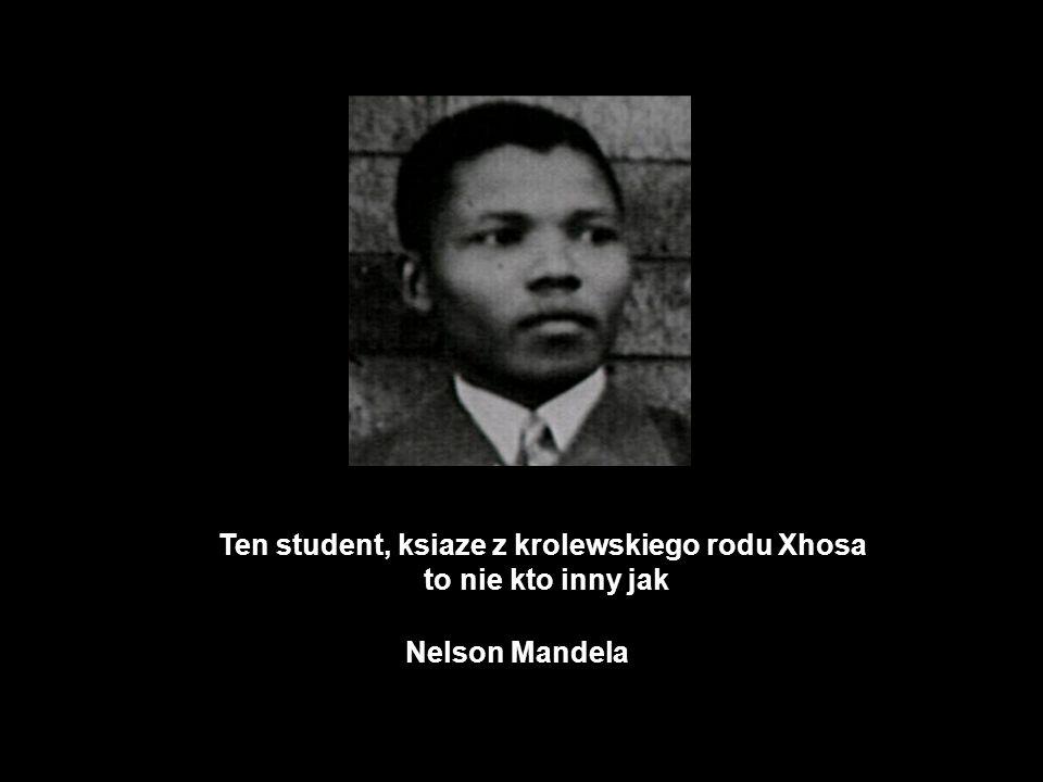 Ten student, ksiaze z krolewskiego rodu Xhosa