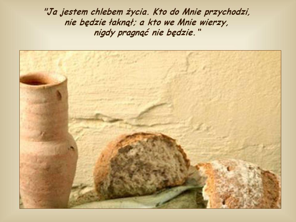 Ja jestem chlebem życia