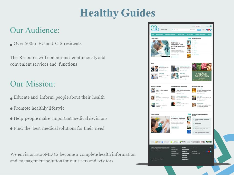 Healthy Guides Our Audience: Our Mission: