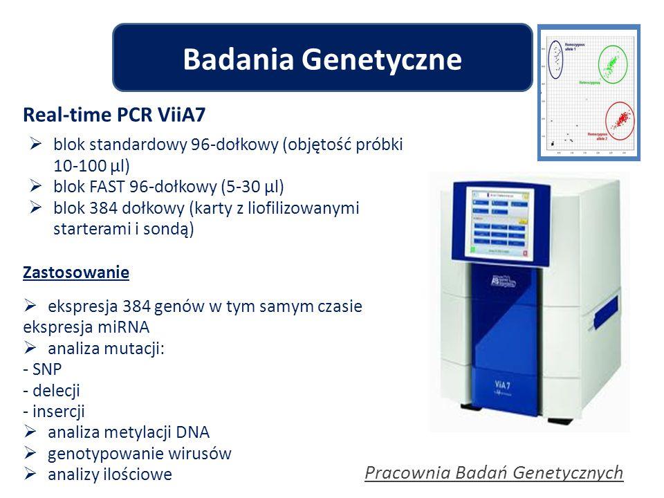 Badania Genetyczne Real-time PCR ViiA7 Pracownia Badań Genetycznych