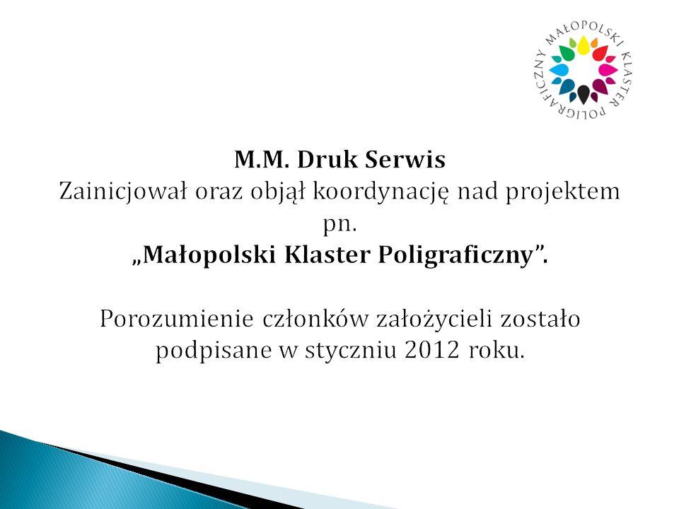 M. M. Druk Serwis Zainicjował oraz objął koordynację nad projektem pn