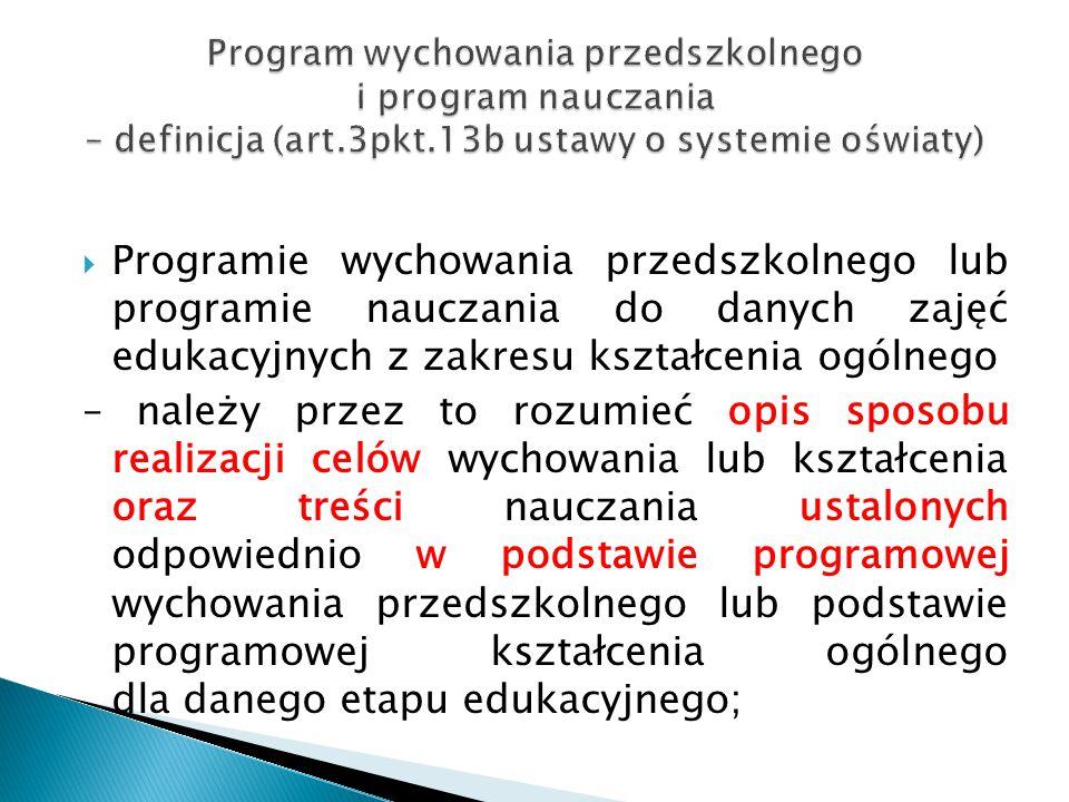 Program wychowania przedszkolnego i program nauczania – definicja (art