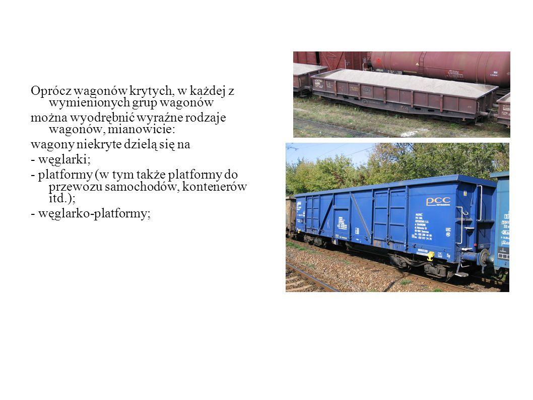 Oprócz wagonów krytych, w każdej z wymienionych grup wagonów
