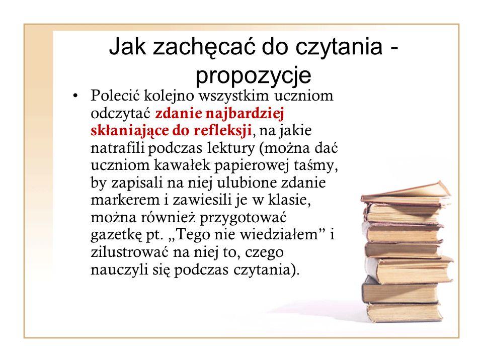 Jak zachęcać do czytania - propozycje