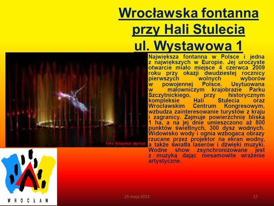 Wrocławska fontanna przy Hali Stulecia ul. Wystawowa 1