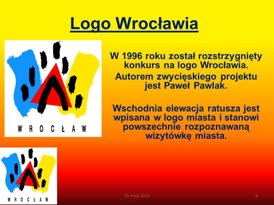 Logo Wrocławia W 1996 roku został rozstrzygnięty konkurs na logo Wrocławia. Autorem zwycięskiego projektu jest Paweł Pawlak.