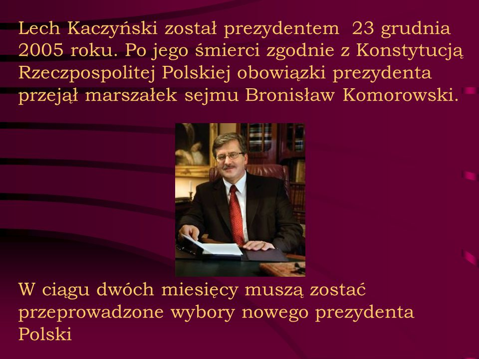 Lech Kaczyński został prezydentem 23 grudnia 2005 roku