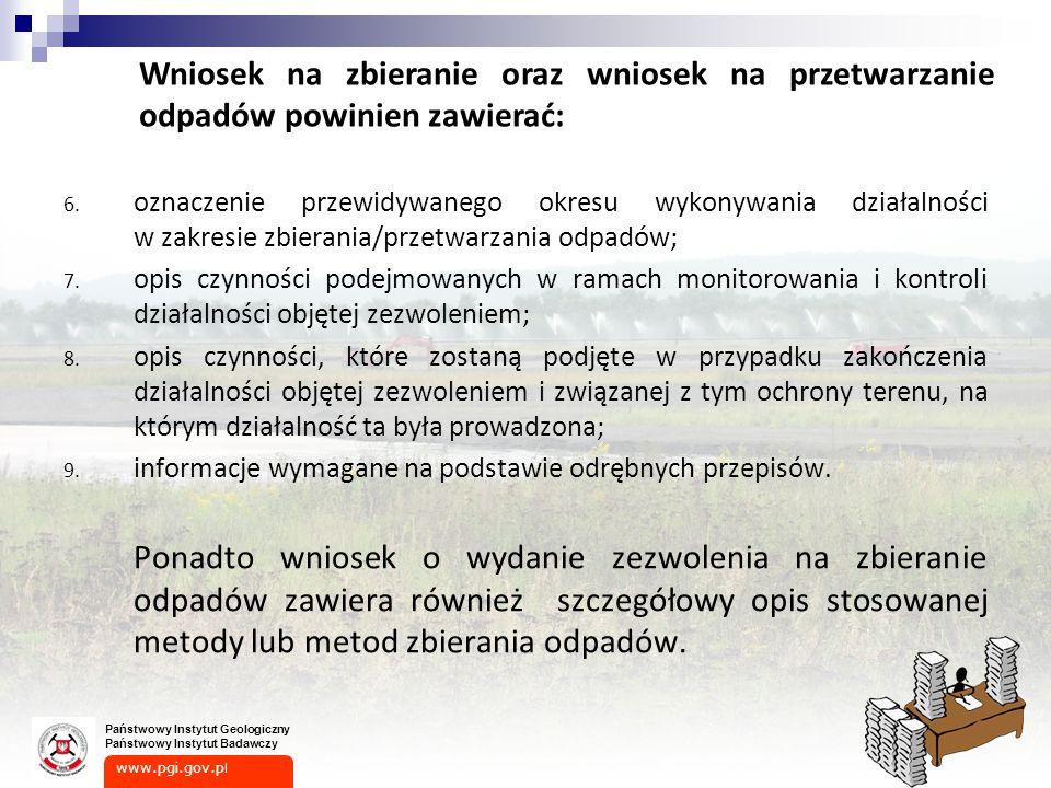 Wniosek na zbieranie oraz wniosek na przetwarzanie odpadów powinien zawierać: