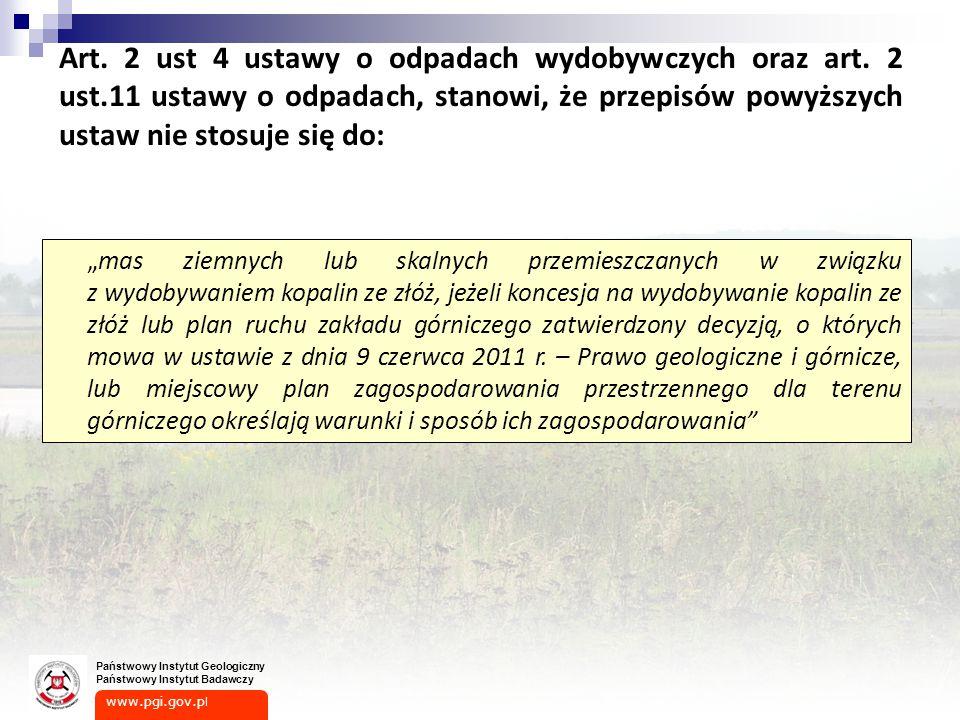 Art. 2 ust 4 ustawy o odpadach wydobywczych oraz art. 2 ust