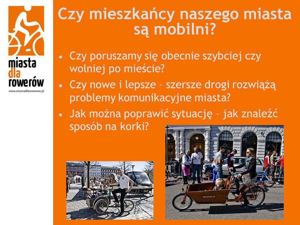 Czy mieszkańcy naszego miasta są mobilni