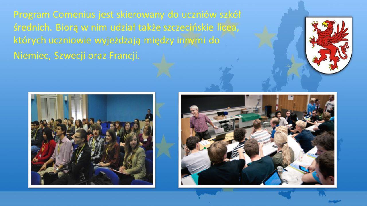 Program Comenius jest skierowany do uczniów szkół średnich