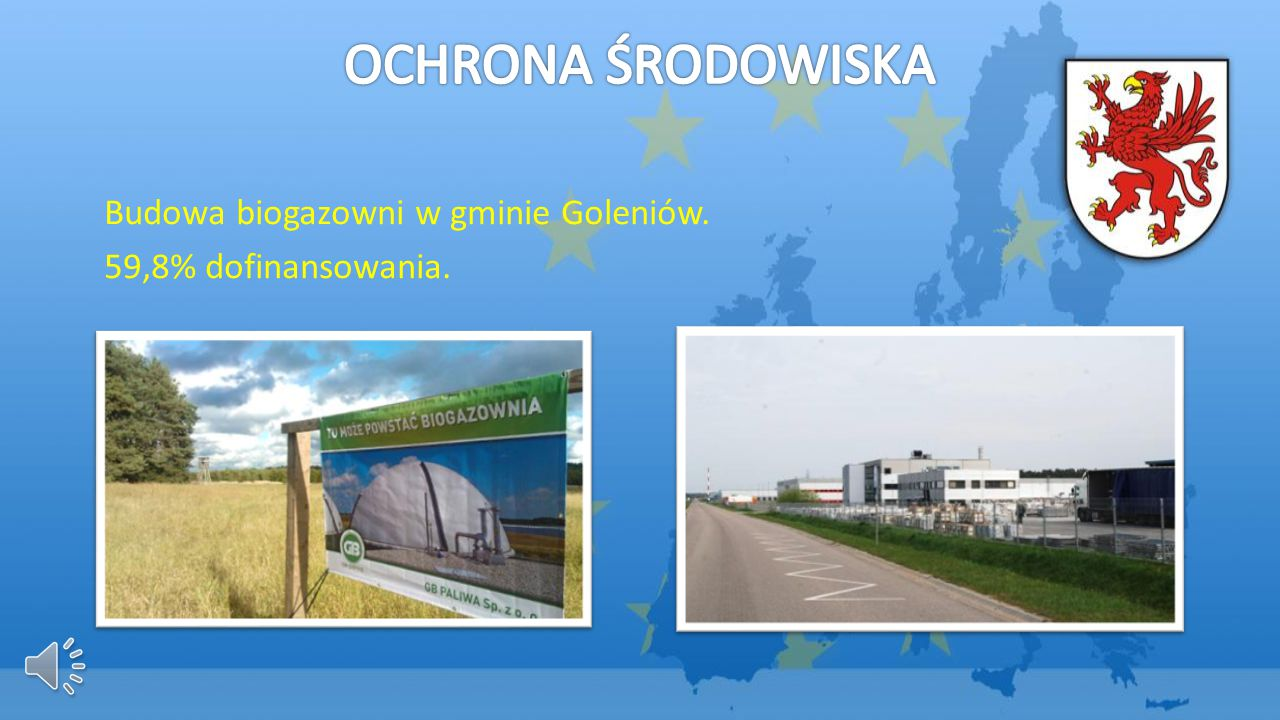 OCHRONA ŚRODOWISKA Budowa biogazowni w gminie Goleniów.