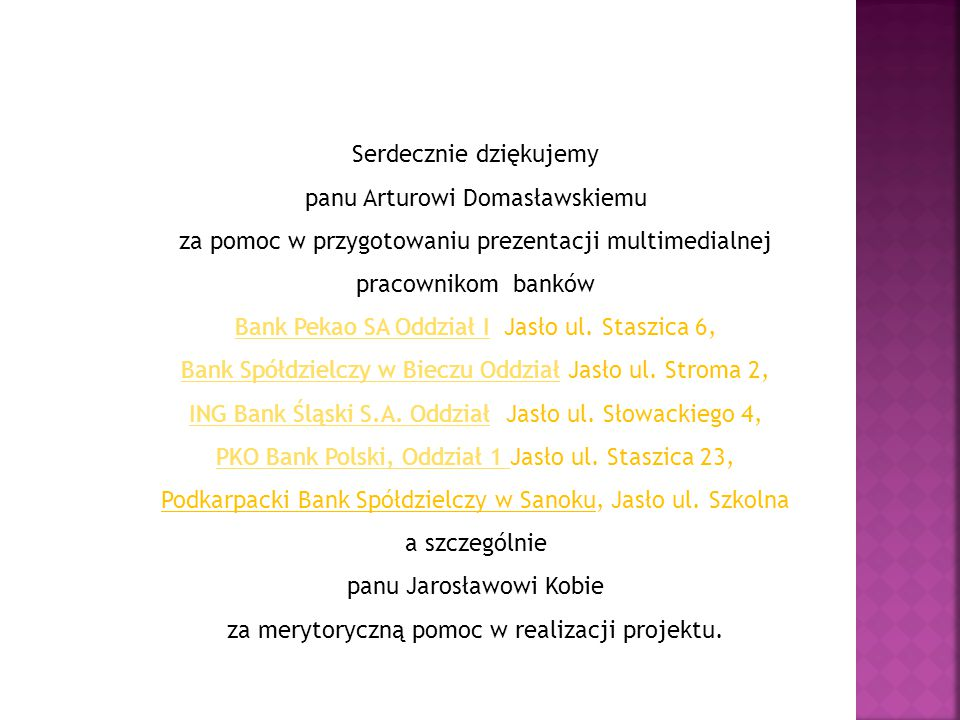 Serdecznie dziękujemy panu Arturowi Domasławskiemu