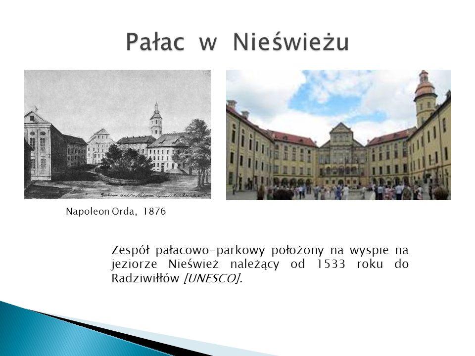 Pałac w Nieświeżu Napoleon Orda, 1876.