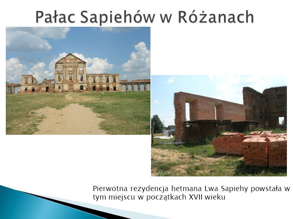 Pałac Sapiehów w Różanach