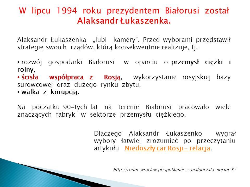 W lipcu 1994 roku prezydentem Białorusi został Alaksandr Łukaszenka.