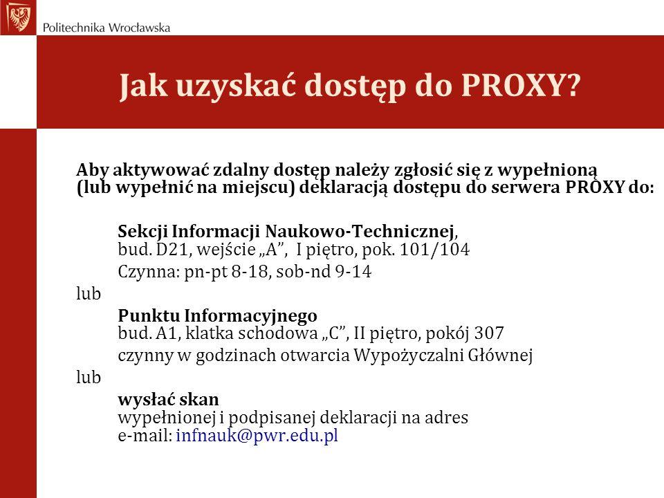 Jak uzyskać dostęp do PROXY