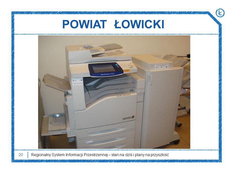 POWIAT ŁOWICKI Powiat Łowicki* zrealizował swoją część projektu w 2011 r. W ramach projektu zakupiono urządzenie skanująco-drukujące A-3,