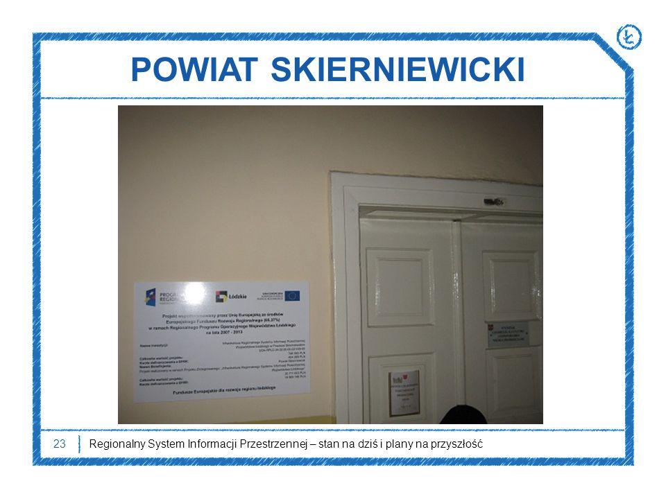 POWIAT SKIERNIEWICKI W 2011 r. Starostwo Powiatowe w Skierniewicach zakończyło realizację swojej części projektu.