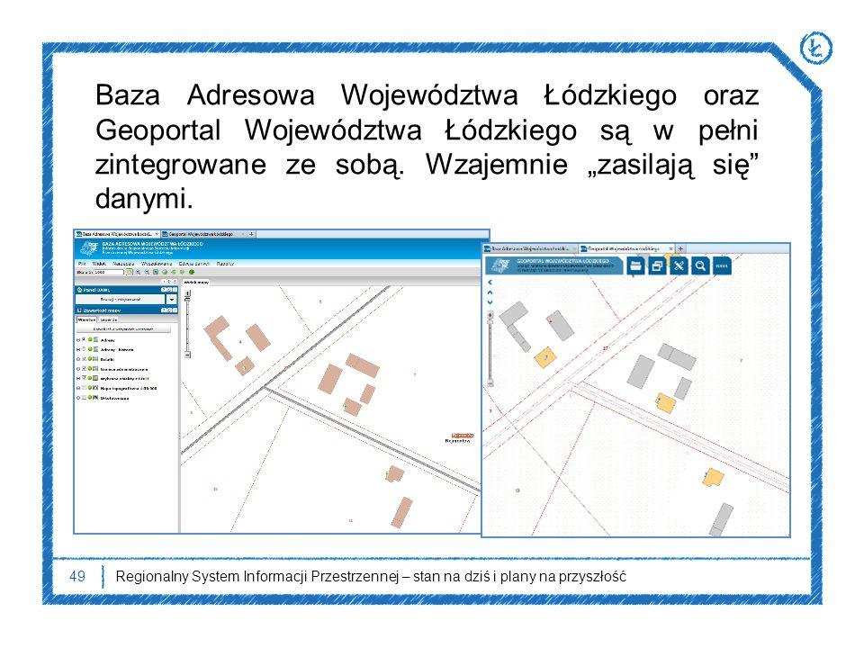 """Baza Adresowa Województwa Łódzkiego oraz Geoportal Województwa Łódzkiego są w pełni zintegrowane ze sobą. Wzajemnie """"zasilają się danymi."""