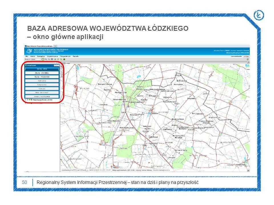 BAZA ADRESOWA WOJEWÓDZTWA ŁÓDZKIEGO – okno główne aplikacji