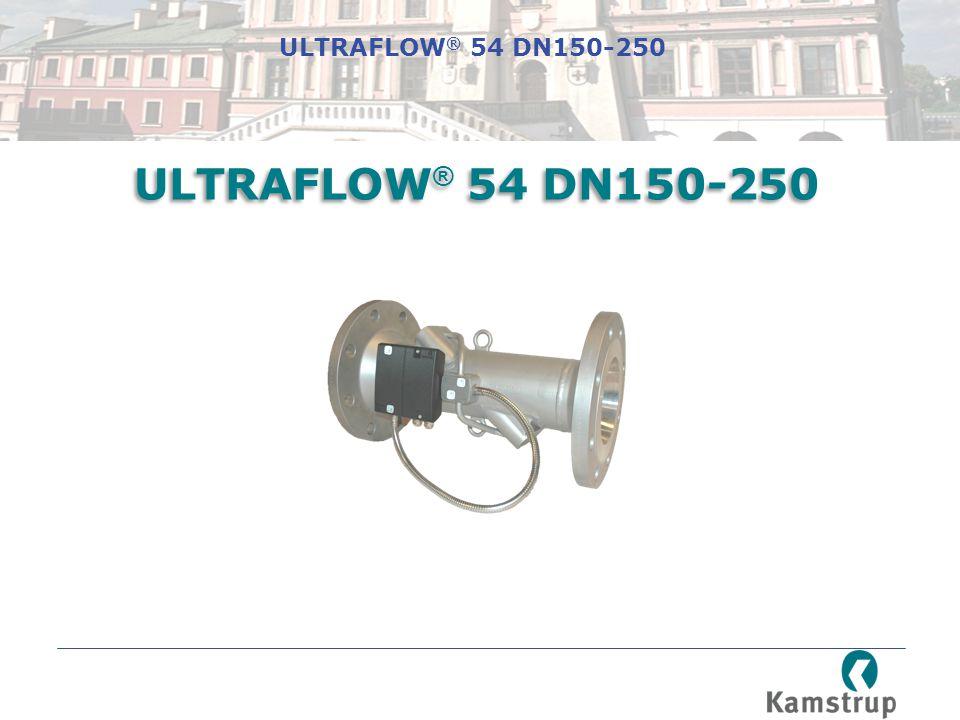 ULTRAFLOW® 54 DN150-250 ULTRAFLOW® 54 DN150-250
