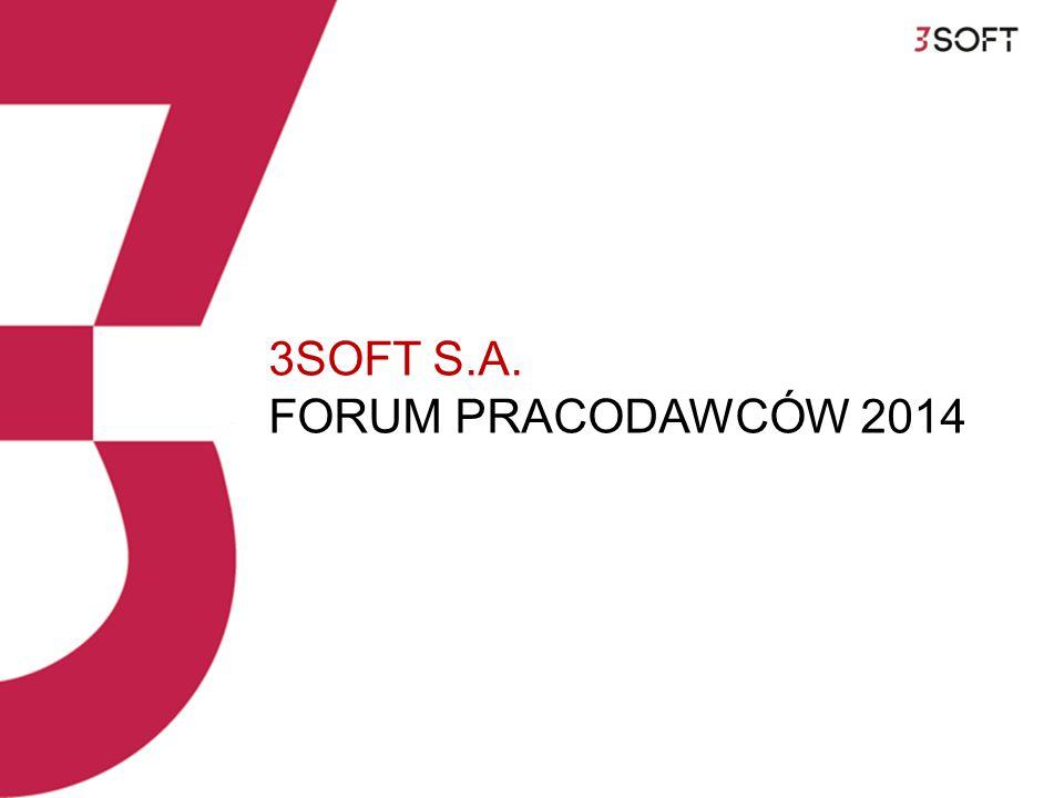 3SOFT S.A. FORUM PRACODAWCÓW 2014