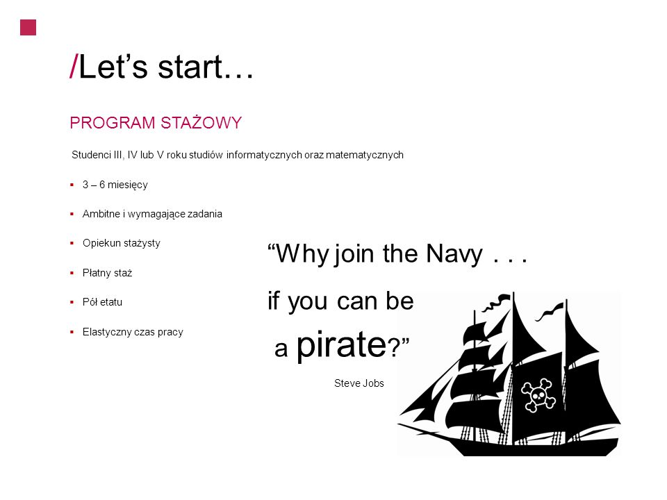 /Let's start… Why join the Navy . . . if you can be a pirate