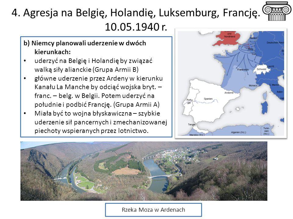 4. Agresja na Belgię, Holandię, Luksemburg, Francję. 10.05.1940 r.
