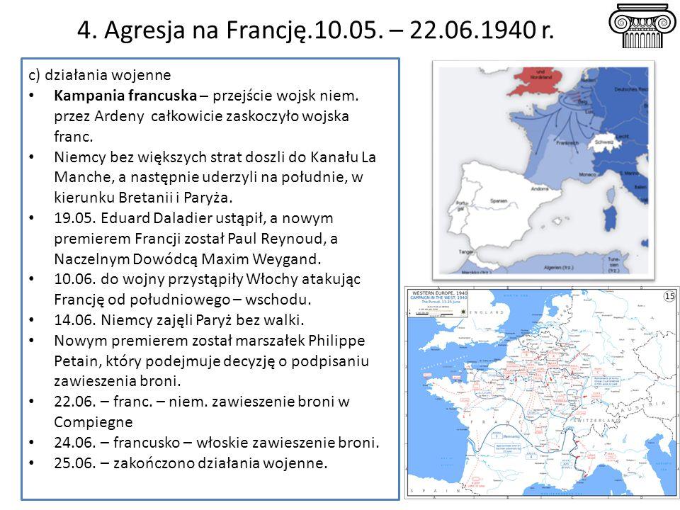 4. Agresja na Francję.10.05. – 22.06.1940 r. c) działania wojenne