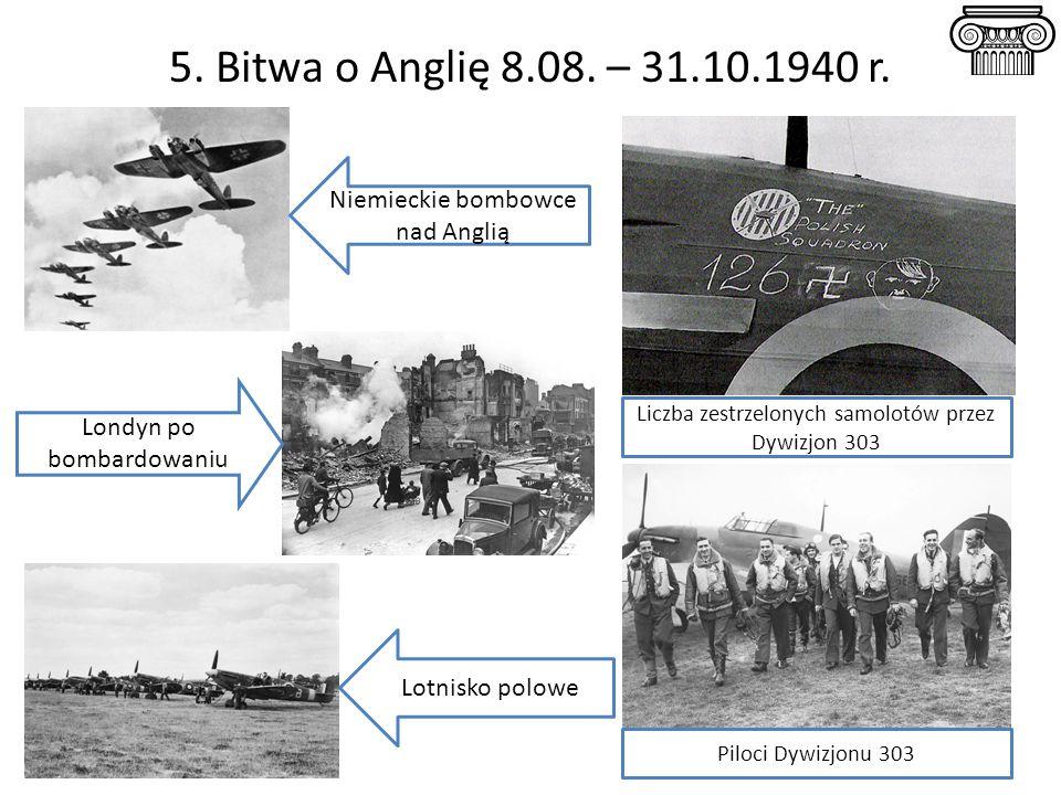 5. Bitwa o Anglię 8.08. – 31.10.1940 r. Niemieckie bombowce nad Anglią