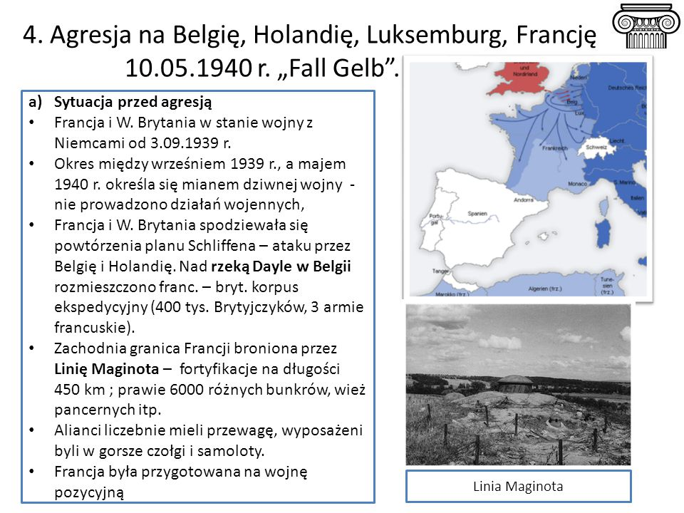 4. Agresja na Belgię, Holandię, Luksemburg, Francję 10. 05. 1940 r