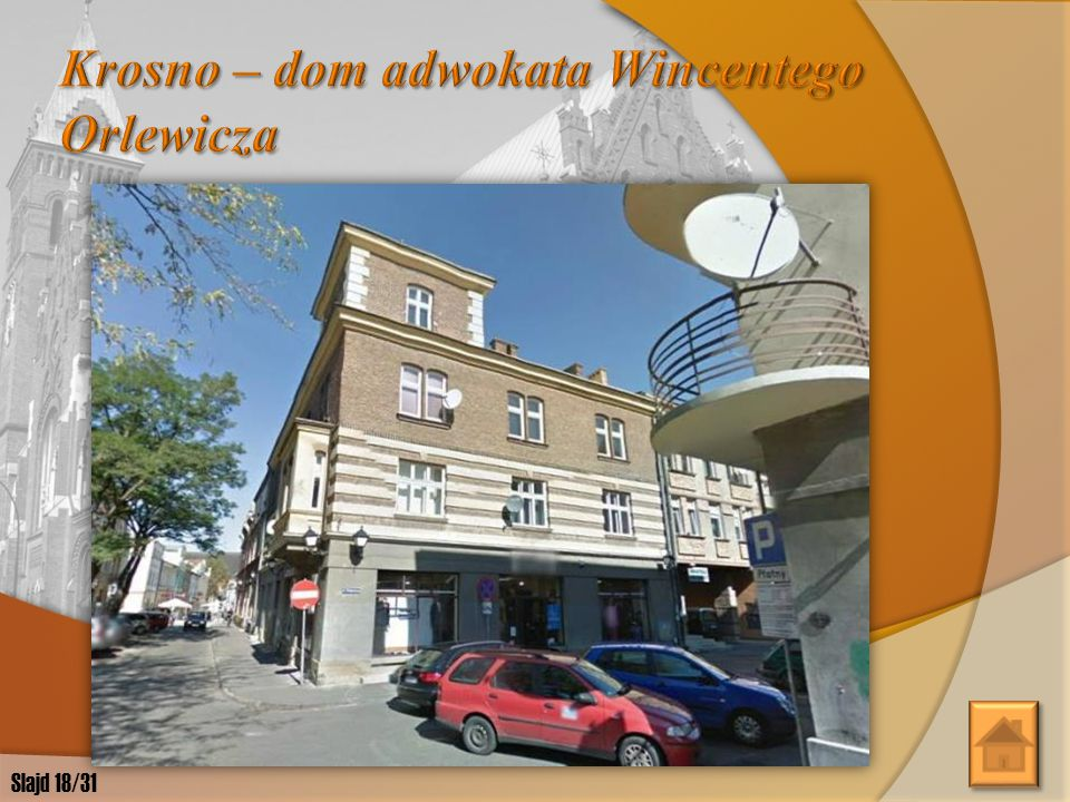 Krosno – dom adwokata Wincentego Orlewicza