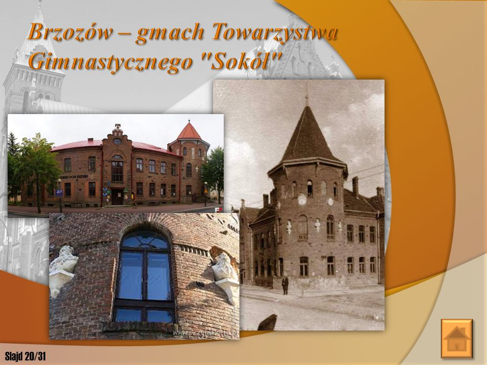 Brzozów – gmach Towarzystwa Gimnastycznego Sokół
