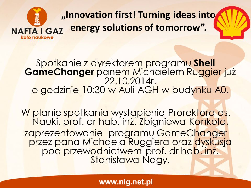 """Innovation first! Turning ideas into energy solutions of tomorrow ."