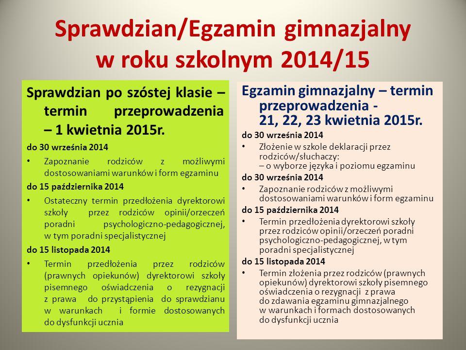 Sprawdzian/Egzamin gimnazjalny w roku szkolnym 2014/15